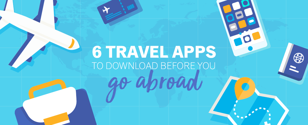 6 free travel apps to download before you go abroad   Explorica